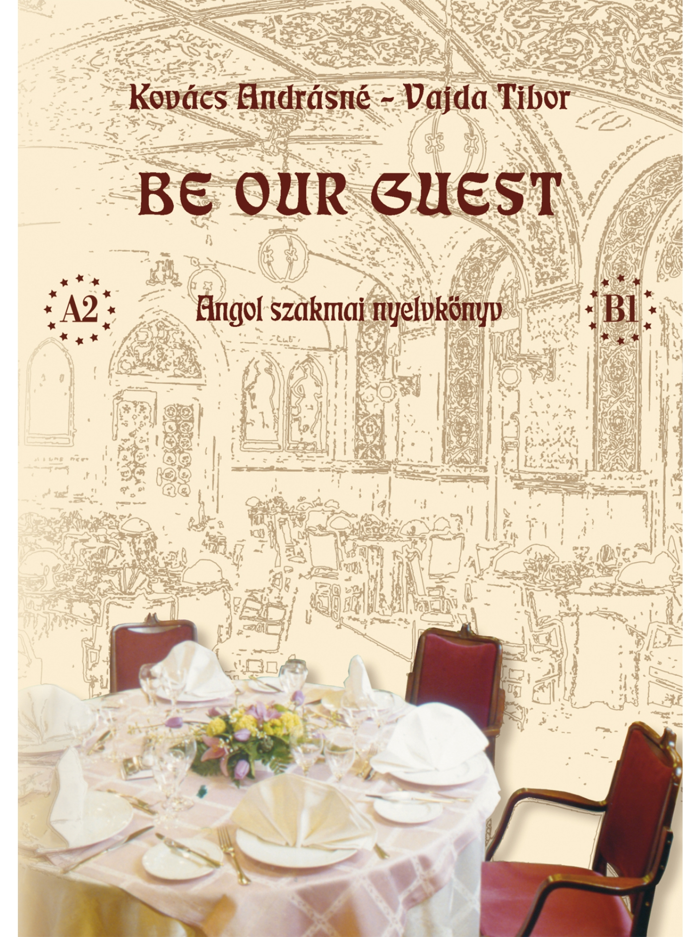 BE OUR GUEST (+ CD) (Tankönyv)