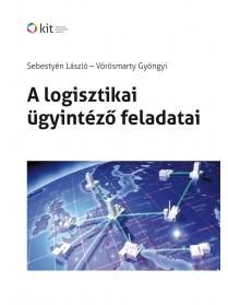 A logisztikai ügyintéző feladatai (CD-vel)