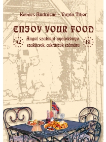 ENJOY YOUR FOOD (+ CD) (Tankönyv)
