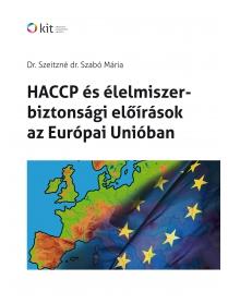 HACCP és élelmiszer-biztonsági előírások az Európai Unióban (Tankönyv)