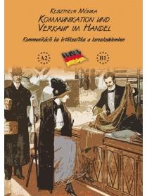 Kommunikation und Verkauf im Handel (CD-ROM-mal) (Tankönyv)